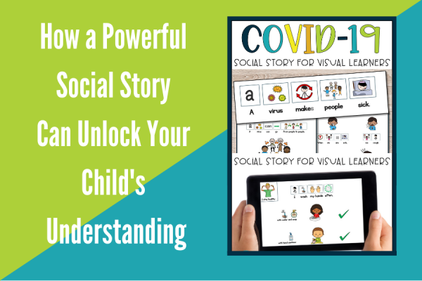 How a Powerful Social Story Can Unlock Your Child's Understanding